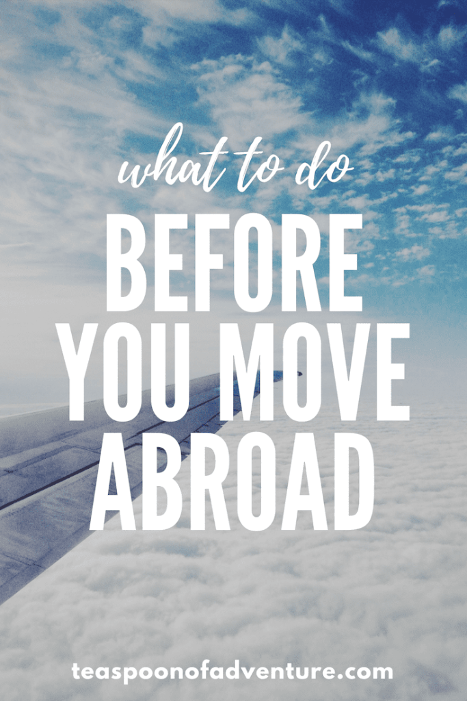 Packing up and moving abroad? Here's everything you need to know before you go in my Checklist: What To Do Before You Move Abroad. #travel #traveltips #expat