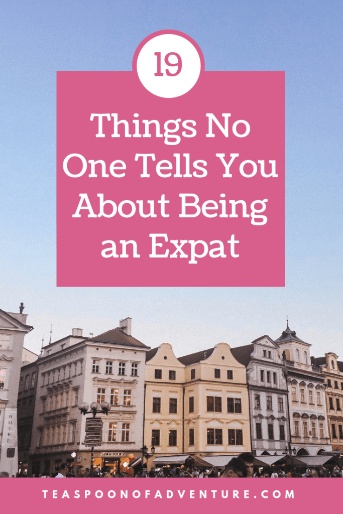 Ready to move abroad and try out expat life? Check out 19 things no one tells you about being an expat - the good, the bad and the ugly! #expat #expatlife #travel