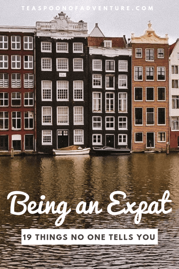 19 Things No One Tells You About Being an Expat - Teaspoon