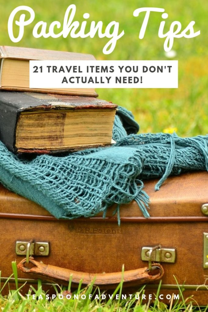 Want to pack smart? Here are 21 travel items you don't actually need! Plus, check out my packing tips and must-pack essentials! #travel #traveltips #packing #packingtips #travelhack #packinglist
