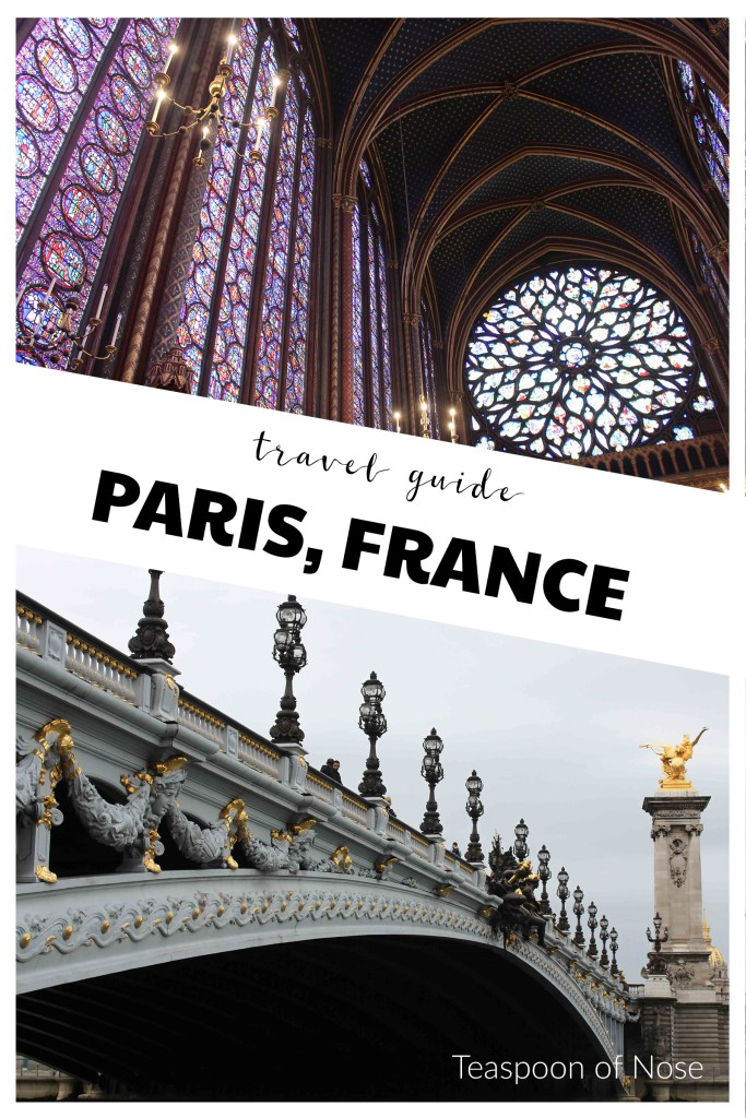 Paris is 100% worth the hype. Here's some of my favorite things to do in Paris! | Teaspoon of Nose