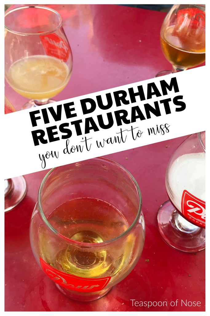 Pour - one of my five durham restaurants are my constant favorites in a city with so much great food!