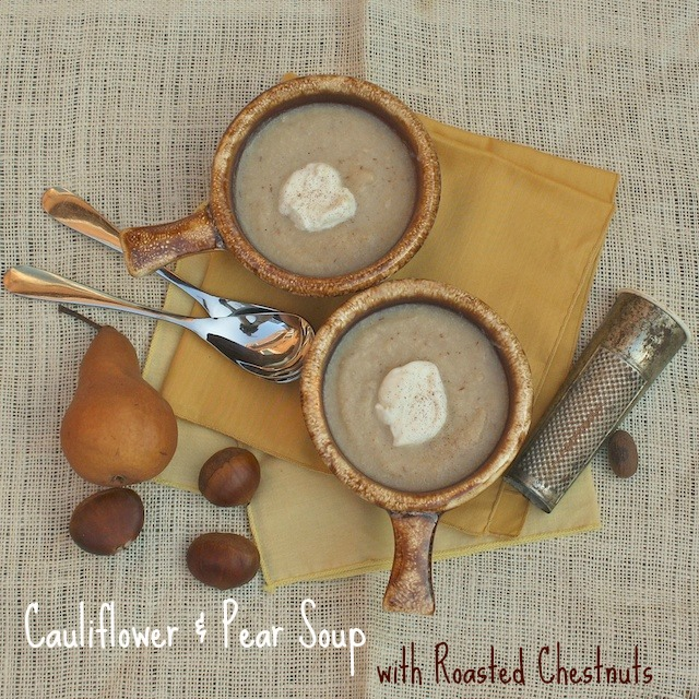 Cauliflower & Pear Soup with Roasted Chestnuts | TeaspoonofSpice.com