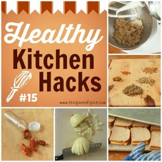 Healthy Kitchen Hacks #15: How to Shred Chicken QUICK, DIY Crushed Red Pepper, Easy Way to Chop Onions, Grilled Cheese for a Crowd, Homemade Customized Spice Blends like Curry,