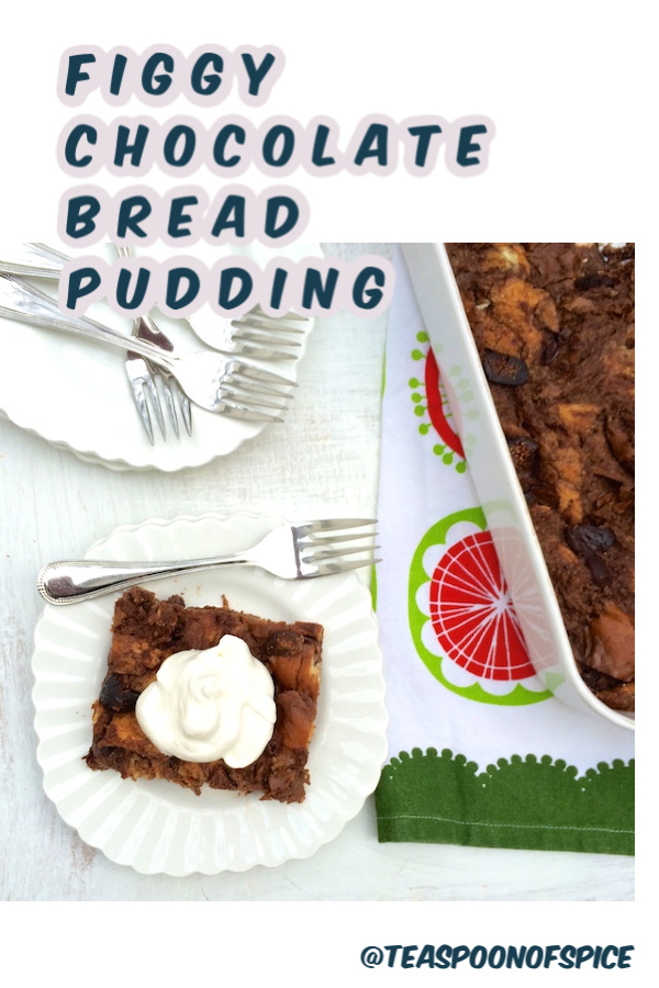 A no-fuss seasonal dessert idea: chocolate and fig bread pudding. Recipe at Teaspoonofspice.com #breadpudding #figs #chocolate #holidayrecipes #figpudding