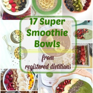 17 Super Smoothie Bowl Recipes from food loving registered dietitians @tspbasil