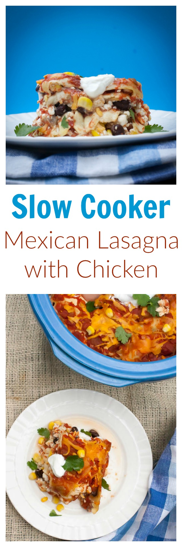 SLOW COOKER MEXICAN LASAGNA WITH CHICKEN | @tspcurry