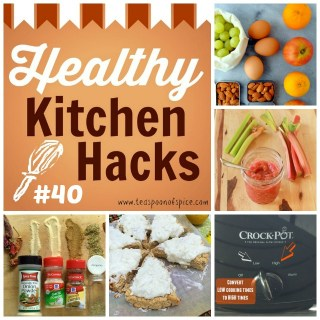 Healthy Kitchen Hacks #40