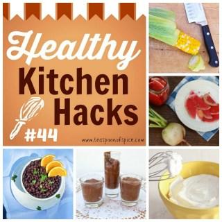 Healthy Kitchen Hacks #44