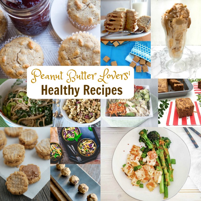 Peanut Butter Lovers' Recipe Round Up - all recipes developed by foodie registered dietitians