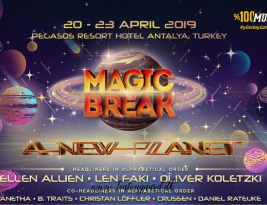 Magic break festival, tyrkiet festival, turkey festival, magic break a new planet, Alanya festival,
