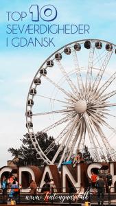 Seværdigheder i Gdansk, Seværdigheder i Polen, Rejseblog med seværdigheder i Gdansk, top 10 seværdigheder i Gdansk