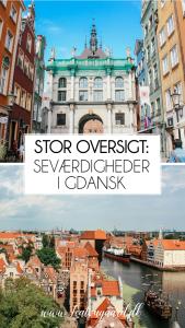 Seværdigheder i Gdansk, Seværdigheder i Polen, Oplevelser i Gdansk, hvad kan man lave i Gdansk, weekend i Gdansk, rejseguide, guide til Polen, Dansk rejseguide, danish travelblog,,
