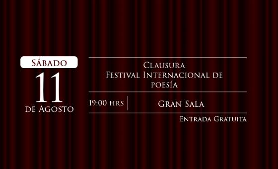 Clausura festival internacional de poesía