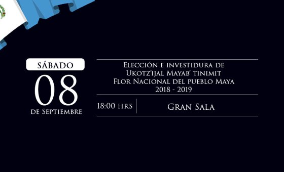 Flor Nacional del pueblo Maya  2018 – 2019