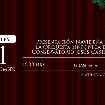 Presentación Navideña de la Orquesta Sinfónica del Conservatorio Jesús Castillo