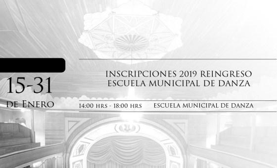 INSCRIPCIONES 2019 REINGRESO ESCUELA MUNICIPAL DE DANZA
