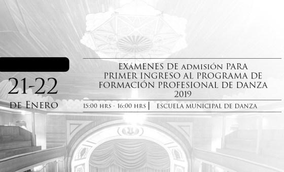 EXÁMENES DE ADIMISÓN PARA PRIMER INGRESO AL PROGRAMA  DE FORMACIÓN PROFESIONAL DE DANZA 2019
