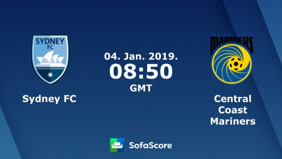 Prediksi Skor Bola Sydney FC Vs Central Coast Mariners 4 Januari 2019