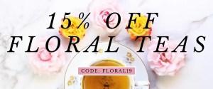 15% off floral teas