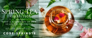 spring tea collection sale - 15% off first day of spring only