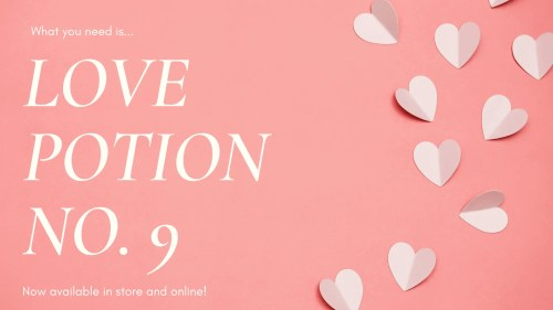 imagine of pink backdrop with white hearts, advertising the return of Love Potion Number 9 black tea. A seasonal special only available for February.