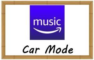 Amazon Musicアプリ カーモード
