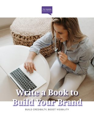 Write a Book to Build Your Brand by Tecassia