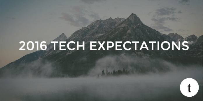 2016 tech expectations
