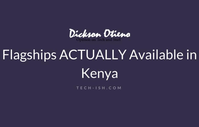 2017 Flagships Kenya