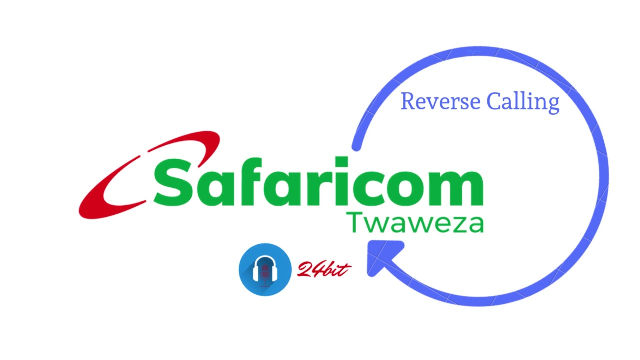 24Bit Discussion: Safaricom Reverse Calls