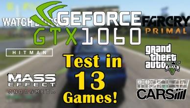 Nvidia GTX1060 3GB Test in 13 Games KFA2 GeForce® GTX 1060 EX OC 3GB