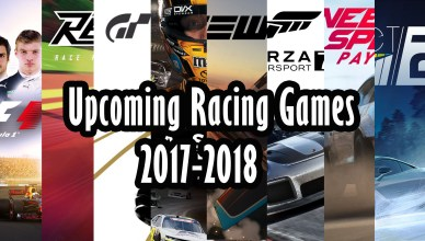 Top 8 Upcoming Racing Games August 2017 - April 2018 (PS4 Xbox One PC)