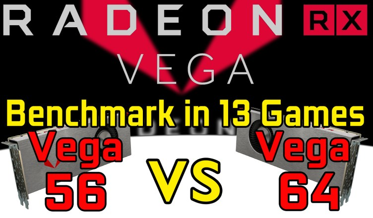 Radeon RX Vega 64 vs RX Vega 56 Benchmark Test in 13 Games @1440p @2160p (i7-6800K)