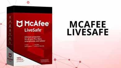 Photo of حصرياً ترخيص برنامج الحماية الشامل MacAfee LiveSafe لمدة 4 سنوات