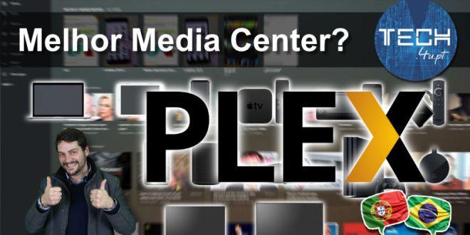 Melhor média center - plex