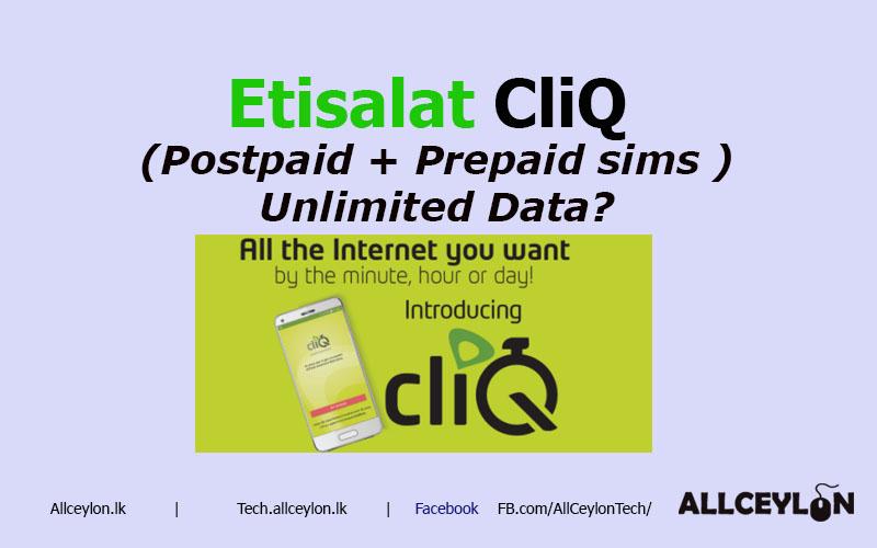 Etisalat Cliq Unlimited Data for Prepaid & Postpaid - Tech Allceylon