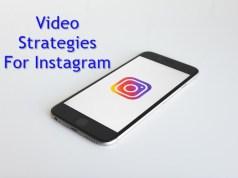 Video Strategies for Instagram
