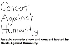 Concert Against Humanity