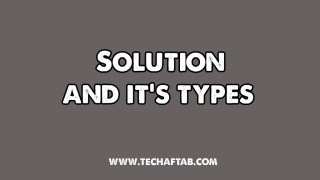 Solution and Its types thumbnail