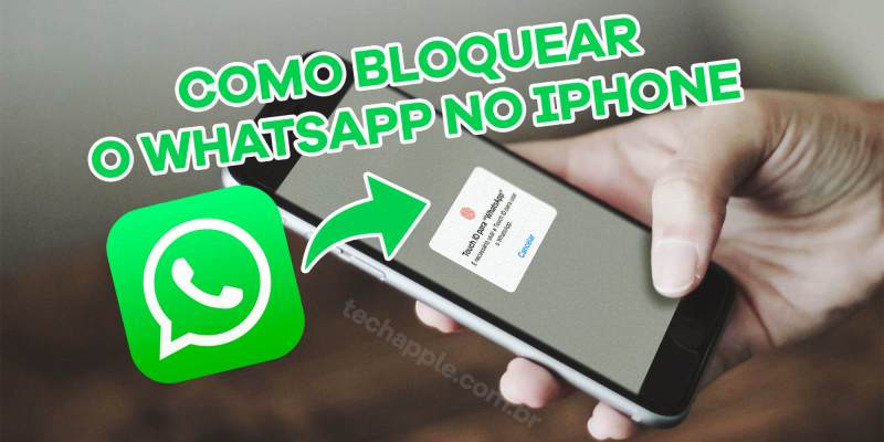 Como bloquear o WhatsApp por senha Touch ID/Face ID no iPhone