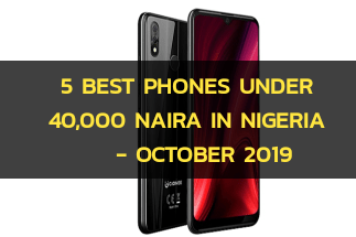 Best phones under 40000 naira