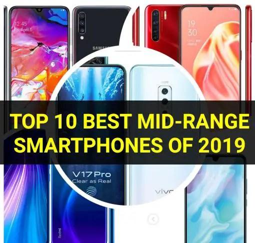 Best mid-range smartphones of 2019