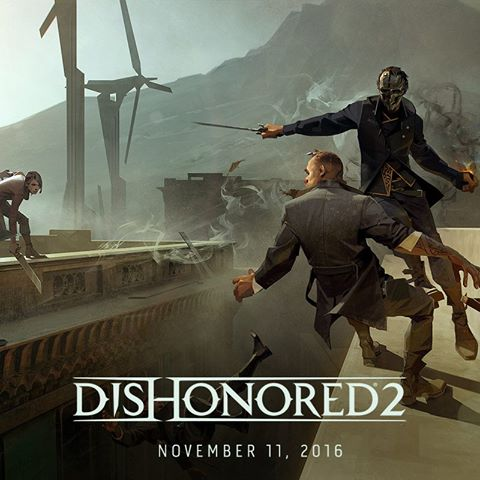 Dishonored 2 release date revealed.
