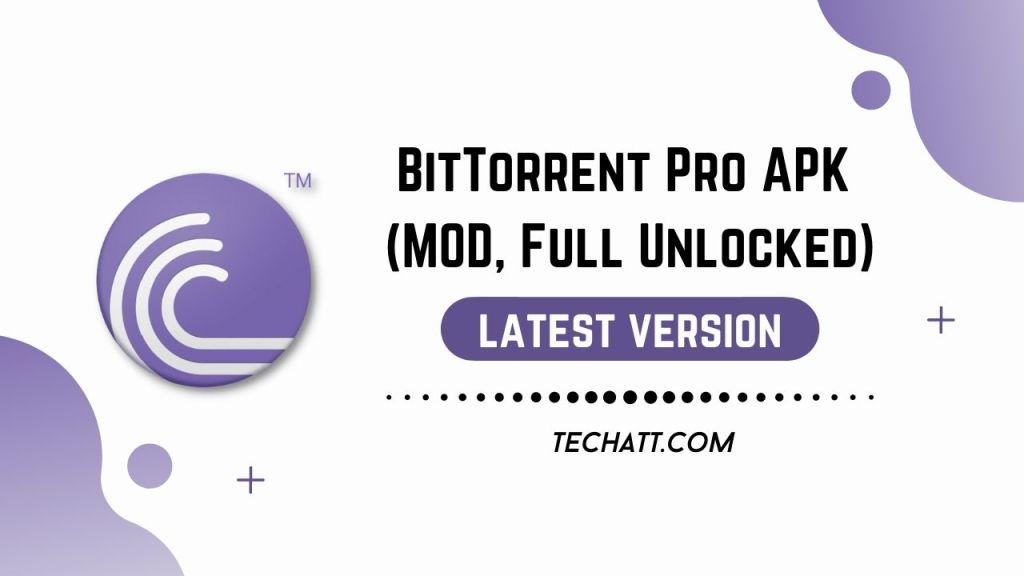 BitTorrent Pro APK (MOD, Full Unlocked)