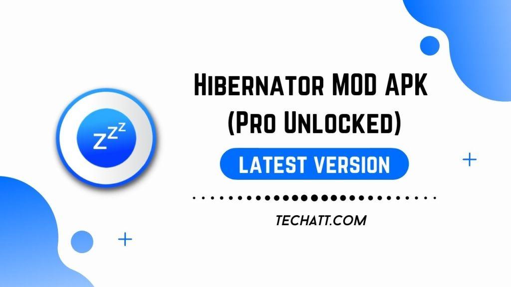 Hibernator MOD APK (Pro Unlocked) Download