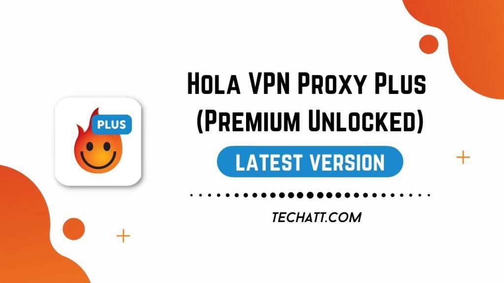 Hola VPN Proxy Plus MOD APK