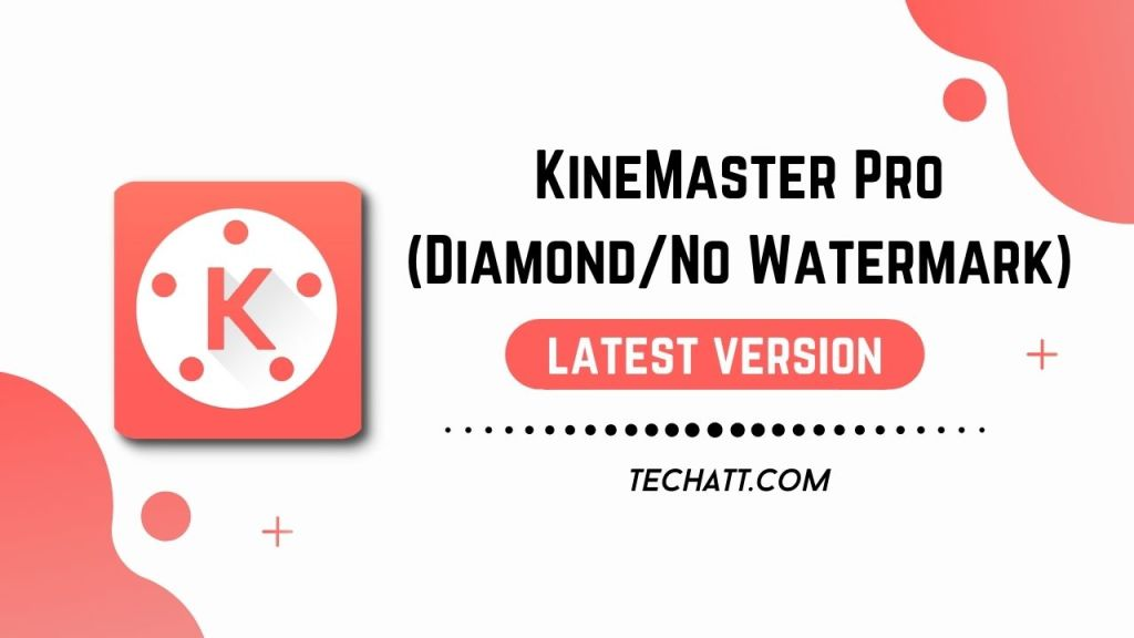 KineMaster Pro MOD APK (Premium Subscribed + Diamond + No Watermark)