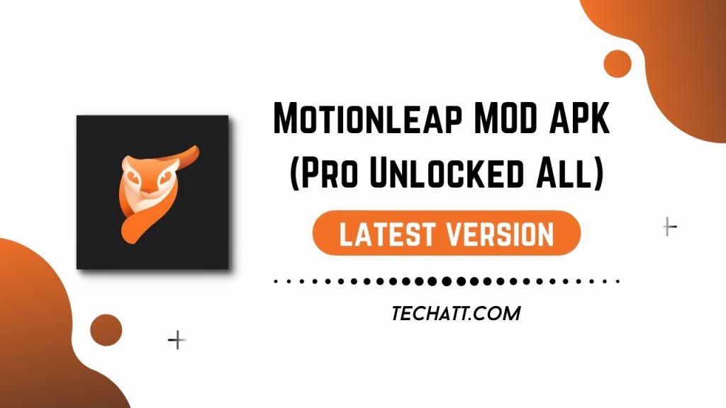 Motionleap MOD APK (Pro Unlocked All)