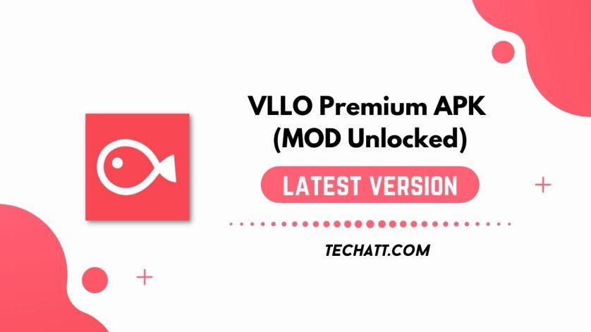 VLLO Premium APK (MOD Unlocked) Free Download